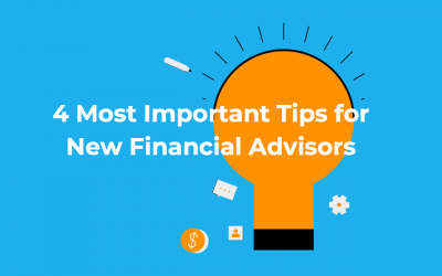 4 Most Important Tips for New Financial Advisors