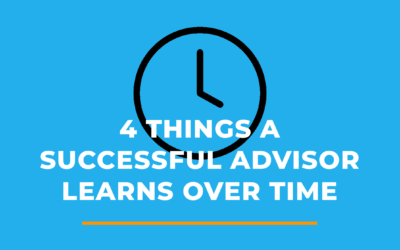 4 Things A Successful Advisor Learns Over time