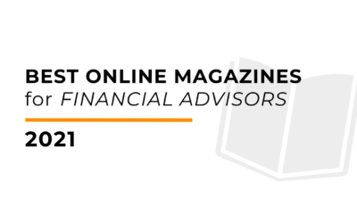 Best Online Magazines for Financial Advisors 2021