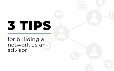 3 Ways to build a network as an advisor